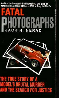 Fatal Photographs by  Jack R Nerad - Paperback - 1998 - from Odds and Ends Shop and Biblio.com