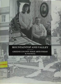 Mountaintop and Valley:  Greene County Folk Arts Today