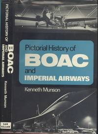 Pictorial History of B. O. A. C. and Imperial Airways