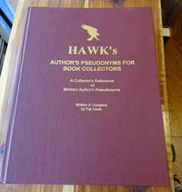 image of Hawk's Author's Pseudonyms for Book Collectors: a Collector's Reference of Modern Author's Pseudonyms