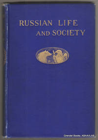 Russian Life and Society.