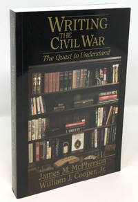 image of Writing the Civil War: The Quest to Understand