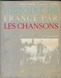Histoire de France par les chansons vol.6: La restauration