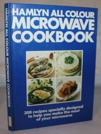 Hamlyn All Colour Microwave Cookbook