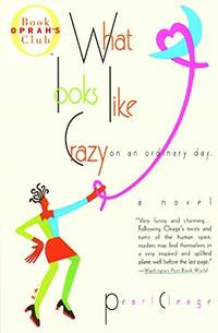 What Looks Like Crazy on an Ordinary Day (Oprah's Book Club)