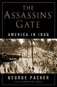 The Assassins' Gate : America in Iraq