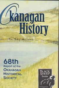 image of Okanaga History: 68th Report of the Okanagan Historical Society