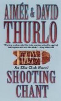 Shooting Chant: A Ella Clah Novel (Ella Clah)