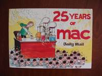 image of 25 Years of MAC  -  The Best of MAC's Cartoons from the Daily Mail, 1971-96