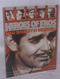 Heroes of Eros: male sexuality in the movies by  Michael Malone - Paperback - First Edition - 1979 - from Bolerium Books Inc., ABAA/ILAB and Biblio.co.uk