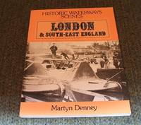 HISTORIC WATERWAY SCENES - LONDON & SOUTH EAST ENGLAND