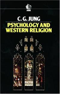 Psychology and Western Religion (Ark Paperbacks) by Jung, C. G