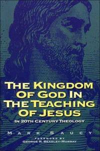Kingdom of God in the Teaching of Jesus : In 20th Century Theology