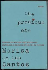 The Precious One  A Novel