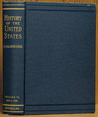 image of A History of the United States Volume VI: The War for Southern Independence 1849-1865 (Vol. VI only)