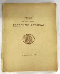 Vente aux Enchères Publiques d'une Importante Collection de Tableaux Anciens Sculptues en Bois et en Ivoire Tapisseries de Bruxelles appartenant à plusieurs amateurs