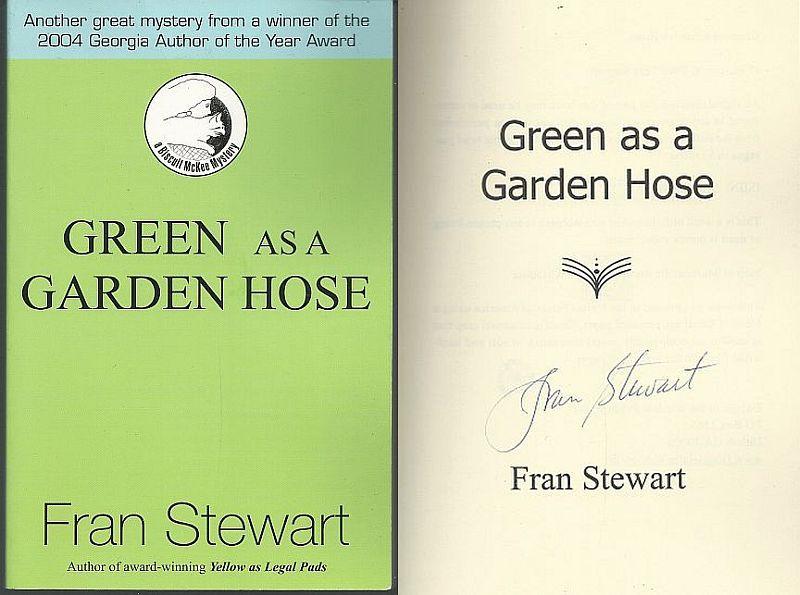 GREEN AS A GARDEN HOSE, Stewart, Fran