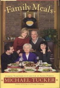 image of Family Meals: Coming Together to Care for an Aging Parent