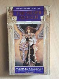 THE SILVER BRANCH (BOOK 1: THE KELTIAD) by Kennealy, Patricia