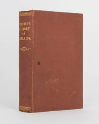 History of the City of Adelaide from ... 1836 to ... 1877