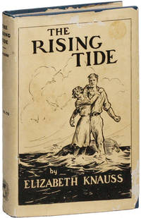 The Rising Tide: A Novel Dealing With the Spread of Bolshevism and Atheism Throughout America