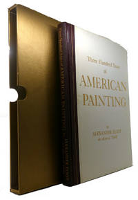 image of THREE HUNDRED YEARS OF AMERICAN PAINTING