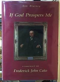 image of If God Prospers Me: a portrait of Frederick John Cato