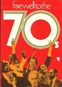 Farewell To The 70's. A Canadian Salute To A Confusing Decade