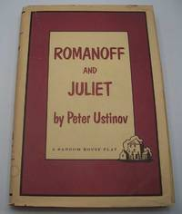 Romanoff and Juliet: A Comedy in Three Acts
