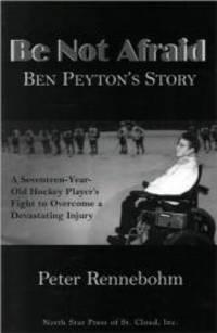 image of Be Not Afraid: Ben Peyton's Story