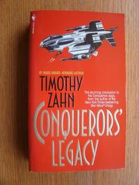 Conquerors' Legacy by  Timothy Zahn - Paperback - First edition first printing - 1996 - from Scene of the Crime Books, IOBA (SKU: 18350)