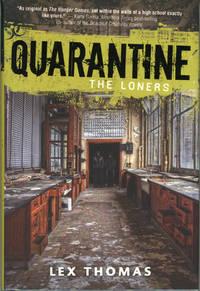 QUARANTINE: THE LONERS ..