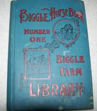 image of Biggle Horse Book: A Concise and Practical Treatise on the Horse, Adapted to the Needs of Farmers and Others Who Have Kindly Regard for This Noble Servitor of Man