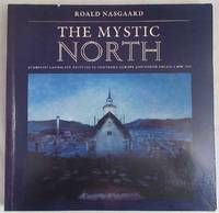 image of The Mystic North: Symbolist Landscape Painting in Northern Europe and North America, 1890-1940
