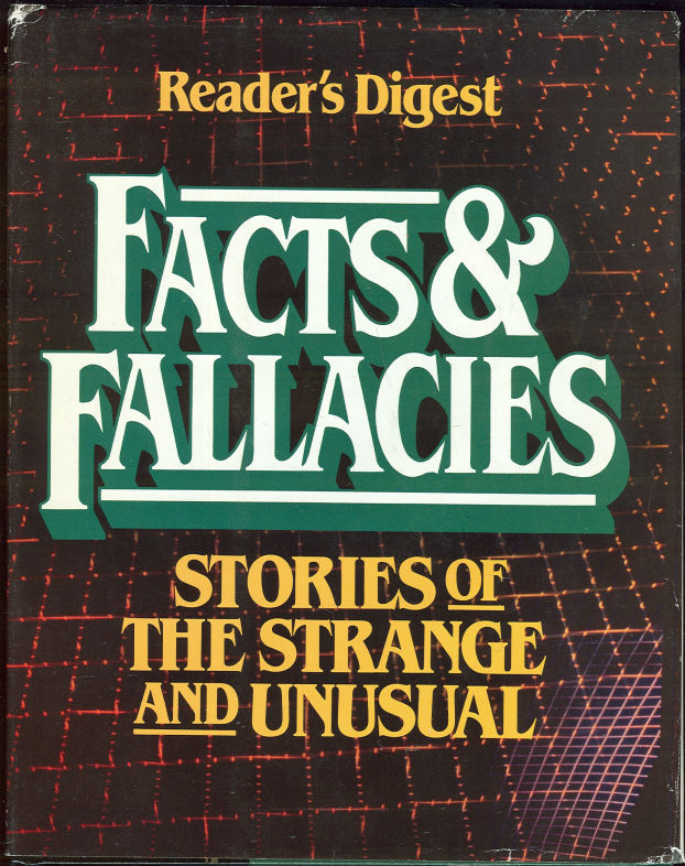 FACTS AND FALLACIES Stories of the Strange and Unusual, Reader's Digest