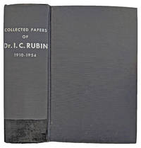 Collected Papers of Dr. I. C. Rubin., 1910-1954.