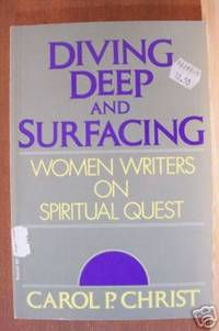 image of DIVING DEEP AND SURFACING Women Writers on Spiritual Quest