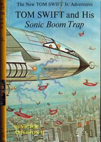 Tom Swift and His Sonic Boom Trap    (#26) by  Victor II Appleton - 1st - 1965 - from Dorley House Books and Biblio.com