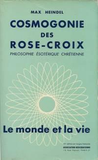 Cosmogonie des Rose-Croix, philosophie ésotérique chrétienne, 10ème...