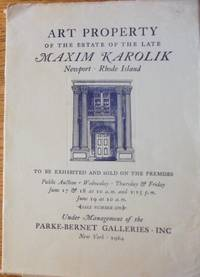 American Furniture, Also English & Other Examples. American & Other Paintings. Oriental Lowescroft (Chinese Export} Porcelain, Early American Georgian and Other Silver, Table Porcelains & Glass, Garden Ornaments, Lamps and Other Decorative Objects. Fine Books, Prints, Maps. Property of the Estate of the Late Maxim Karolik, Newport, Rhode Island
