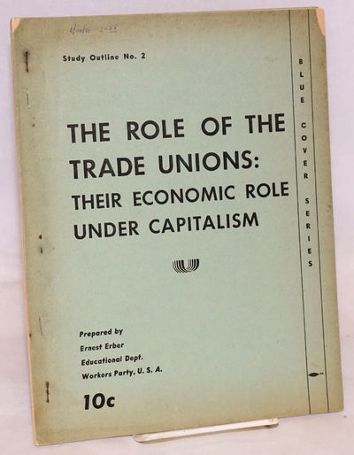 : National Educational Department, Workers Party, . Pamphlet. 24, p., 8.5x11 inch wraps, mimeographe...