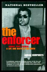 image of THE ENFORCER - Johnny Pops Papalia: A Life and Death in the Mafia