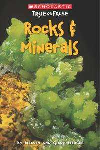 Rocks & Minerals (True or False) by  Gilda Berger - Paperback - from World of Books Ltd and Biblio.com