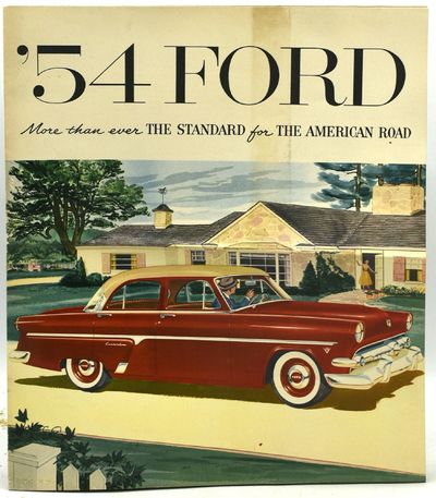 Dearborn: Ford Motor, 1953. Stapled Pamphlet. Very Good binding. Color illustrations of new model Fo...