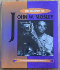 The Journey of John W. Mosley