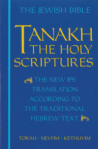 JPS TANAKH: The Holy Scriptures (blue): The New JPS Translation according to the Traditional...