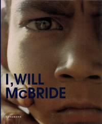 image of I, Will McBride. (Translations: Peggy Behling, Will Mc Bride, Andi Huck, Max Scheffler).