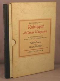 The Original Rubaiyyat of Omar Khayaam; A New Translation with Critical Commentaries. by Omar Khayaam; Robert Graves; Omar Ali-Shah - First Edition - 1968 - from Bucks County Bookshop  IOBA (SKU: 29741)