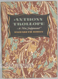 ANTHONY TROLLOPE, A NEW JUDGEMENT