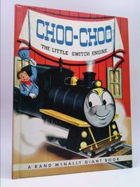 image of Choo-choo,: The little switch engine (A Rand McNally Giant book)